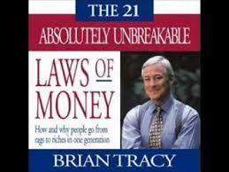Brian Tracy 21 Absolutely Unbreakable Laws of Money pdf download